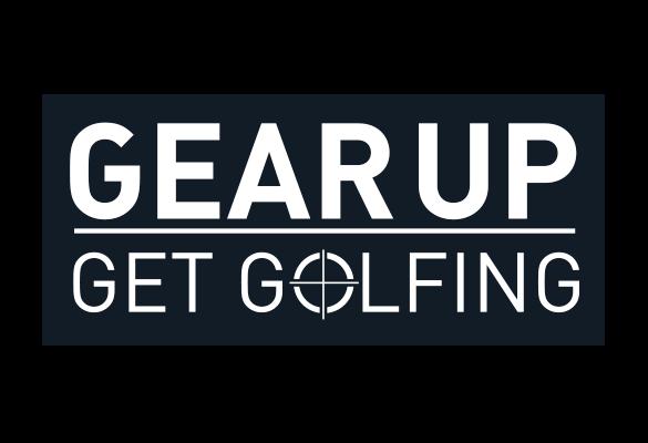 Gear Up Get Golfing