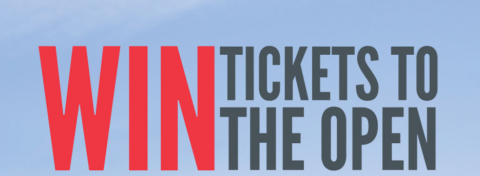 Win Tickets To The Open