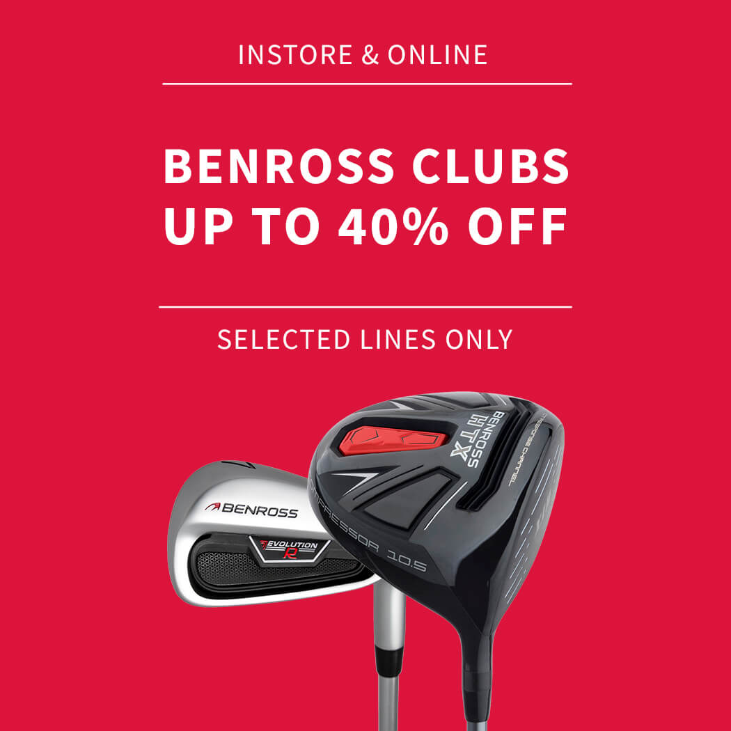BENROSS CLUBS - UP TO 40% OFF