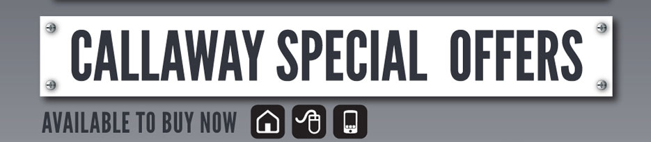 Callaway Special Offers