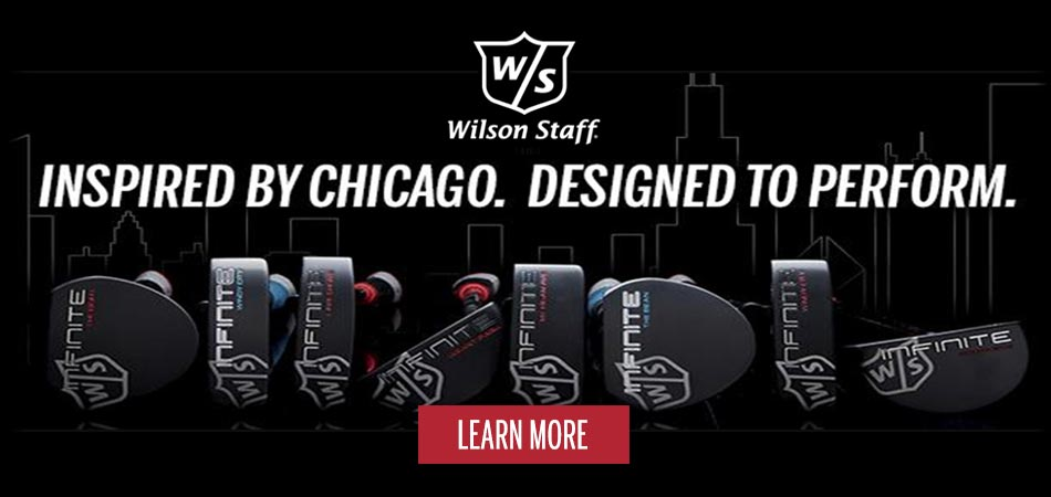 Inspired by Chicago. Designed to perform. Infinite by Wilson Staff. Learn More.