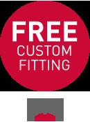 FREE Custom Fitting